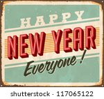 Vintage Metal Sign - Happy New Year Everyone! - Vector EPS10. Grunge effects can be easily removed for a brand new, clean design. - stock vector