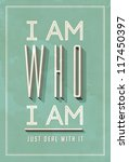 vintage poster art   i am who i ... | Shutterstock . vector #117450397