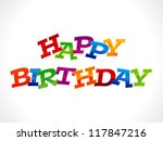 abstract colorful happy birthday text vector illustration - stock vector