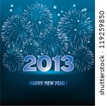 vector new year 2013 illustration with fireworks - stock vector