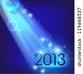 creative 2013 new year graphic... | Shutterstock .eps vector #119668537