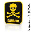 Square black deadly danger sign with skull and bones. Isolated on white. - stock photo