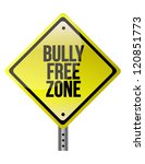 bully free zone illustration design over a white background - stock photo