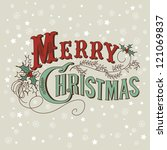 retro christmas card. merry... | Shutterstock .eps vector #121069837