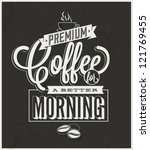 Retro-Vintage premium Coffee Background - with premium labels black grange background - stock vector