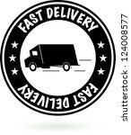 Fast Delivery Sign. Round Black Stamp. - stock photo