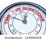 3d illustration of closeup of clock with words time for questions - stock photo