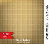 brown fabric texture. vector | Shutterstock .eps vector #124750207