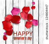 Stock vector beautiful colorful rose petals on wooden texture happy valentine s day vector background 124804447