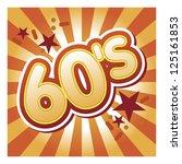 60's illustration | Shutterstock .eps vector #125161853