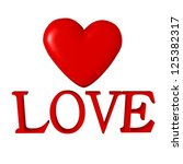 the heart and the words love.... | Shutterstock . vector #125382317