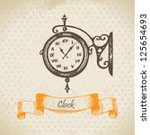 street clock. hand drawn... | Shutterstock .eps vector #125654693