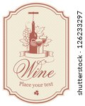 label for a bottle of wine ... | Shutterstock .eps vector #126233297