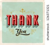 Vintage Thank You Card - Vector EPS10. Grunge effects can be easily removed for a brand new, clean card. - stock vector