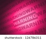 warning - stock photo