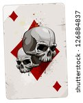 Poker card with skulls. Diamonds. Grunge dirty style. - stock vector