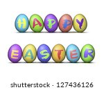 collection of decorated easter eggs spelling happy easter, isolated on a white background. - stock photo