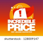 incredible price  sale design... | Shutterstock .eps vector #128009147