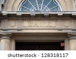 bank sign over entrance door | Shutterstock . vector #128318117
