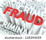 Fraud Background Design. Criminal Offence Word Cloud Concept. - stock photo