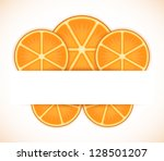 simple frame with orange slices | Shutterstock .eps vector #128501207