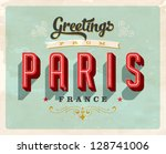 Vintage Touristic Greeting Card - Paris, France - Vector EPS10. Grunge effects can be easily removed for a brand new, clean sign. - stock vector