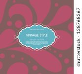 vector vintage card with floral ... | Shutterstock .eps vector #128768267