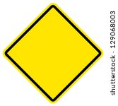 empty yellow warning sign | Shutterstock . vector #129068003