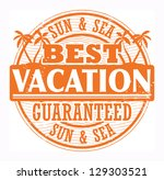 Grunge stamp with words Best Vacation, Sun and Sea written inside, vector illustration - stock vector