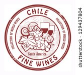 Grunge rubber stamp with words Chile, Fine Wines, vector illustration - stock vector