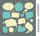 a set of grunge speech thought... | Shutterstock .eps vector #129553907