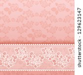 Roses on background, Square lace pink. Vector illustration 10eps - stock vector