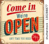 vintage card   come in we're... | Shutterstock .eps vector #130288877