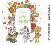 Cartoon funny panda, zebra and leopard congratulating happy birthday. Nice holiday card in vector - stock vector