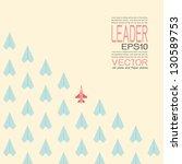 leadership  vector | Shutterstock .eps vector #130589753