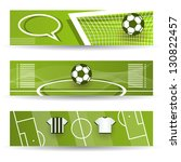 web banners with soccer theme | Shutterstock .eps vector #130822457