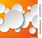 Abstract white paper speech bubbles in the shape of a circles on orange background. Vector eps10 illustration - stock vector