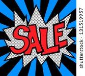sale pop art label in vector. | Shutterstock .eps vector #131519957