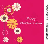 Beautiful floral decorated background, banner or flyer for Happy Mothers Day celebration. - stock vector