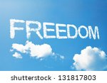 freedom a cloud  massage on sky | Shutterstock . vector #131817803