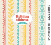 Set Of Holiday Ribbons