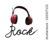 rock music concept; 3d headphones and cord typographic design isolated on white - stock photo