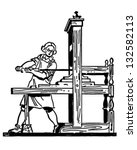 colonial printing press   retro ... | Shutterstock .eps vector #132582113