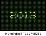 2013 Green LED Display - stock vector