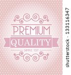 premium and quality seal | Shutterstock .eps vector #133116347