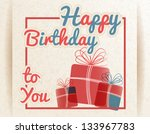 retro happy birthday to you... | Shutterstock .eps vector #133967783