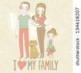 I love my family. Cartoon vector illustration with mother, father, son, daughter and dog. Happy parents and children with pet - stock vector
