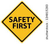 safety first   Shutterstock .eps vector #134815283
