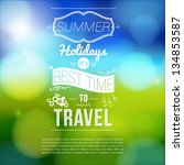 summer holidays poster with... | Shutterstock .eps vector #134853587