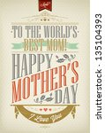 vintage happy mother's day... | Shutterstock .eps vector #135104393